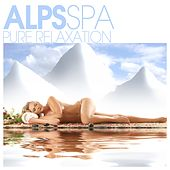Alps Spa - Pure Relaxation de Various Artists