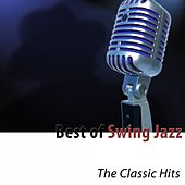 Best of Swing Jazz (The Classic Hits) by Various Artists