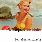 L'intégrale des idoles (Les tubes des copains) [Remastered] de Various Artists