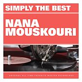 Simply the Best: Nana Mouskouri von Nana Mouskouri