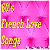 60's French Love Songs (Remastered) de Various Artists