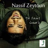 Ya Samt by Nassif Zeytoun