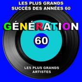 Génération 60 (Les plus grands succès des années 60) [Les plus grands artistes] de Various Artists