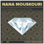 Nana Mouskouri: The Diamond Collection von Nana Mouskouri