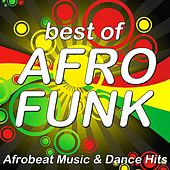 Best of Afro Funk (Afrobeat Music & Dance Hits) by Various Artists