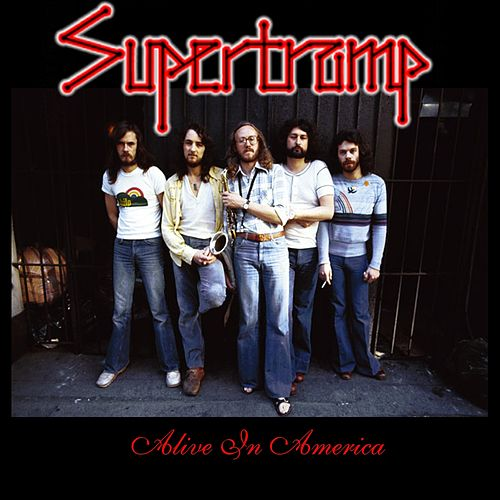 Alive in America by Supertramp