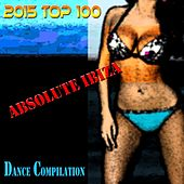 2015 Top 100 Absolute Ibiza Dance Compilation von Various Artists