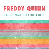 The Ultimate Hit Collection von Freddy Quinn