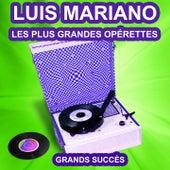 Luis Mariano chante ses plus belles opérettes (Les plus grandes chansons de l'époque) von Luis Mariano