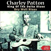 Dry Well Blues (The Complete Recordings 1930 & 1934) by Various Artists
