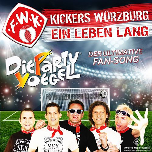 kickers w rzburg ein leben lang der ultimative single von die partyv gel napster. Black Bedroom Furniture Sets. Home Design Ideas