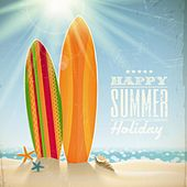 Happy Summer Holiday Dance (Sunshine House Grooves) by Various Artists