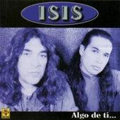 Algo de Ti by Isis