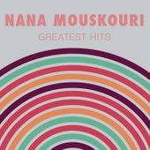 Nana Mouskouri: Greatest Hits von Nana Mouskouri