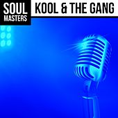 Soul Masters: Kool & the Gang de Kool & the Gang