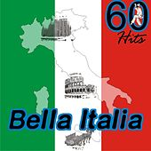 Bella Italia 60 Hits by Various Artists