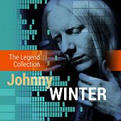 The Legend Collection: Johnny Winter de Johnny Winter