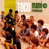 Mané (Remixes) by Toco