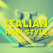Italian Raw Style (Hardstyle Selection) by Various Artists