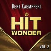 Hit Wonder: Bert Kaempfert, Vol. 2 by Bert Kaempfert