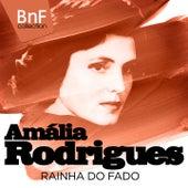 Amália Rodrigues, Rainha Do Fado (Mono Version) de Various Artists