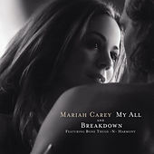 My All by Mariah Carey