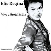 Viva a Brotolândia (Remastered 2014) de Elis Regina