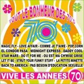 Vive les années 70 (Tout le bonheur des 70's) de Various Artists