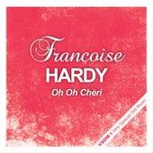 Oh oh chèri de Francoise Hardy