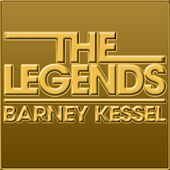 The Legends - Barney Kessel by Barney Kessel