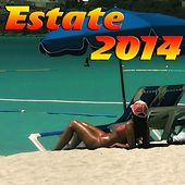 Estate 2014 (Festa sulla spiaggia) by Various Artists