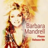 Please Release Me de Barbara Mandrell