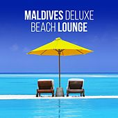 Maldives Deluxe Beach Lounge (Relaxing Chill out Selection from the Top Resorts) by Various Artists
