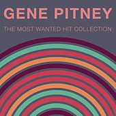 The Most Wanted Hit Collection by Gene Pitney