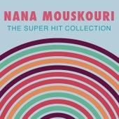 Super Hit Collection von Nana Mouskouri