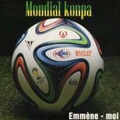 Mondial konpa (Emmène moi) de Various Artists