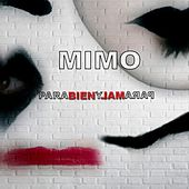Para Bien y para Mal by Mimo