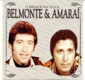O Melhor da Viola de Belmonte e Amaraí