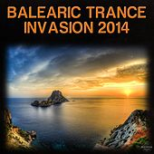 Balearic Trance Invasion 2014 de Various Artists