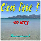 C'est l'été ! (40 hits-remastered) von Various Artists