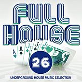 Full House, Vol. 26 von Various Artists