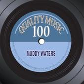 Quality Music 100 (100 Original Recordings Remastered) de Muddy Waters