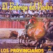 El Embrujo del Rodeo von Los Provincianos