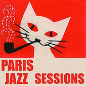Paris Jazz Sessions de Various Artists