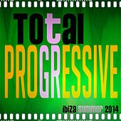 Total Progressive Ibiza Summer 2014 (50 Essential Dance Tracks) by Various Artists