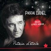 Putain d'étoile de Pascal Danel