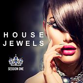 House Jewels: Session 1 (Fashion Grooves Finest Selection) by Various Artists