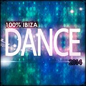 100% Ibiza Dance 2014 (100 Songs Dance Electro House Minimal Dub the Best of Compilation for DJ) von Various Artists