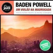 Um Violão na Madrugada (Original Album Plus Bonus Tracks 1961) de Baden Powell