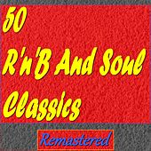 50 R'n'B and Soul Classics (Remastered) by Various Artists